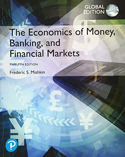 The Economics of Money, Banking and Financial Markets, Global Edition von Pearson