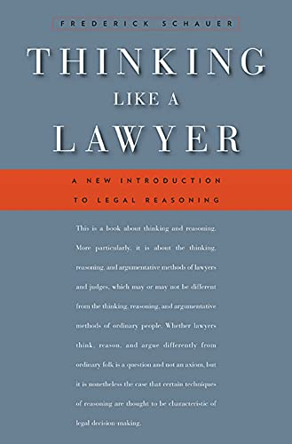 Thinking Like a Lawyer: A New Introduction to Legal Reasoning von Harvard University Press
