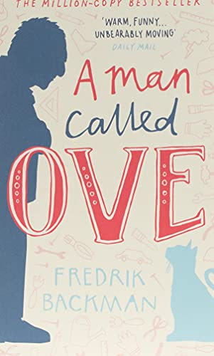 A Man Called Ove: The life-affirming bestseller that will brighten your day von Hodder And Stoughton Ltd.