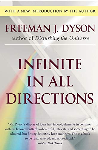 Infinite in All Directions: Gifford Lectures Given at Aberdeen, Scotland April--November 1985