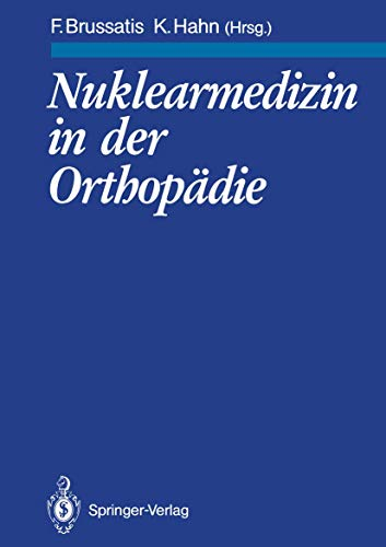 Nuklearmedizin in der Orthopädie (German Edition)