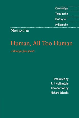 Human, All Too Human: A Book For Free Spirits von Cambridge University Pr.
