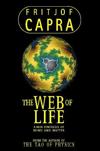 Web of Life: A New Synthesis of Mind and Matter von Harpercollins Uk