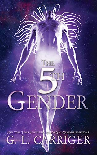 The 5th Gender: A Tinkered Stars Mystery von GAIL CARRIGER LLC