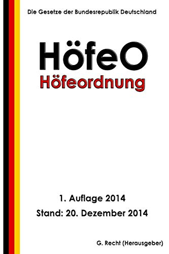 Höfeordnung - HöfeO von CreateSpace Independent Publishing Platform
