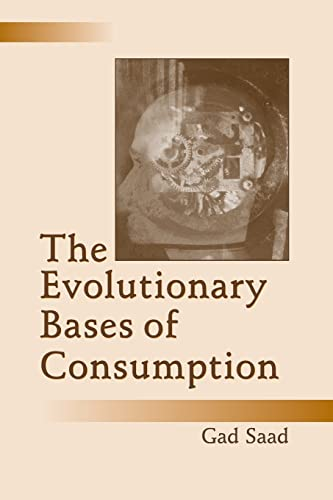 The Evolutionary Bases of Consumption (Marketing and Consumer Psychology Series) von Routledge