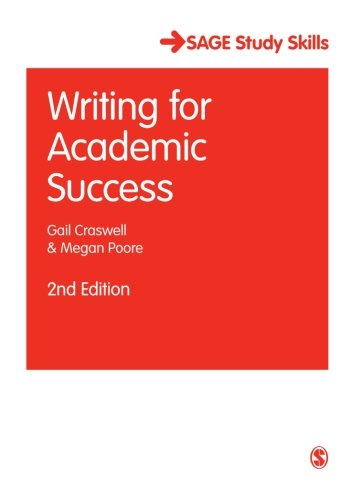 Writing for Academic Success, 2nd Edition (Sage Study Skills Series)