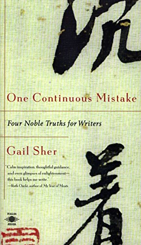 One Continuous Mistake: Four Noble Truths for Writers (Compass)