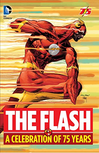 The Flash: A Celebration of 75 years von DC Comics