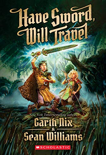 Have Sword, Will Travel von SCHOLASTIC