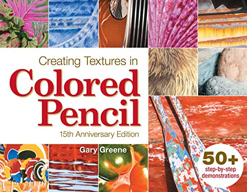 Creating Textures in Colored Pencil von North Light Books