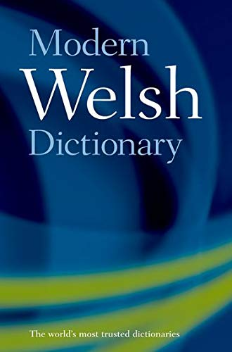 Modern Welsh Dictionary: A guide to the living language von Oxford University Press