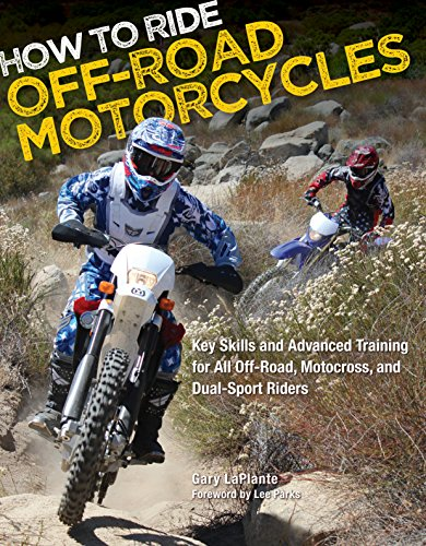 How to Ride Off-Road Motorcycles: Key Skills and Advanced Training for All Off-Road, Motocross, and Dual-Sport Riders von Motorbooks
