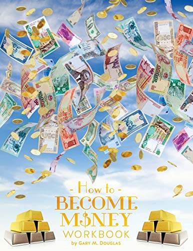 How To Become Money Workbook von Access Consciousness Publishing Company