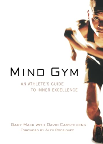 Mind Gym: An Athlete's Guide to Inner Excellence von McGraw-Hill Education - Europe
