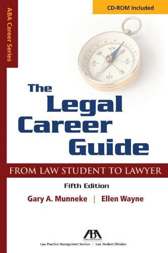 The Legal Career Guide: From Student to Lawyer [With CDROM] (Aba Career Series) von Brand: American Bar Association