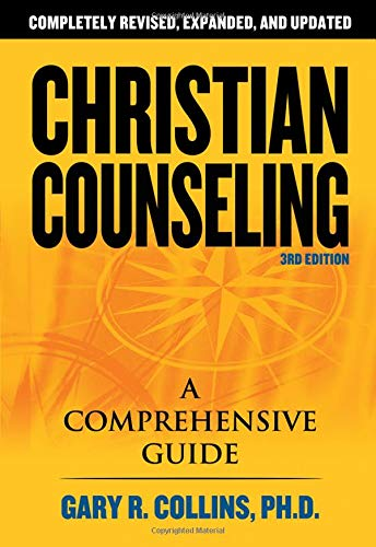 Christian Counseling 3rd Edition: Revised and Updated: A Comprehensive Guide