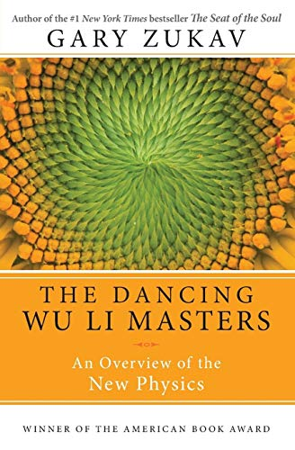 Dancing Wu Li Masters: An Overview of the New Physics von HarperOne