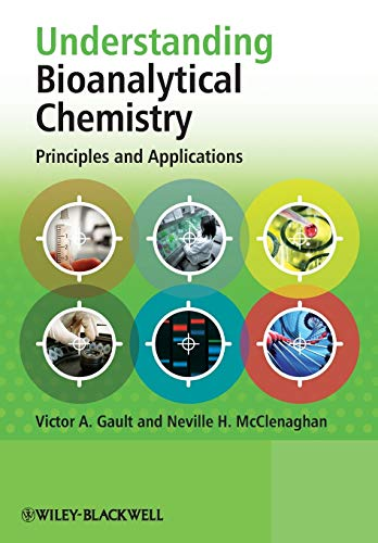 Understanding Bioanalytical Chemistry: Principles and Applications von Wiley