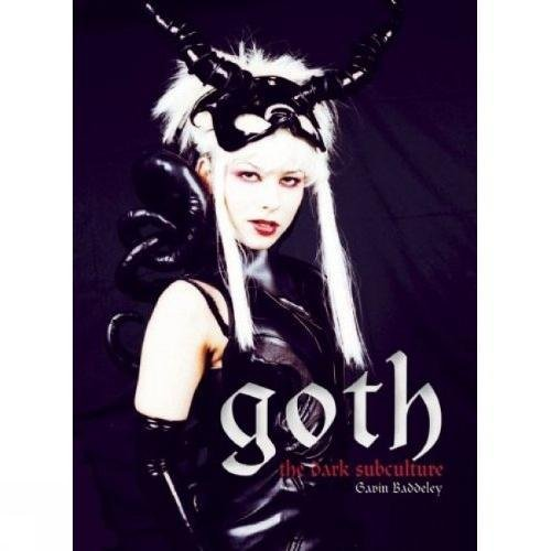 Goth: Vamps and Dandies: The Dark Subculture