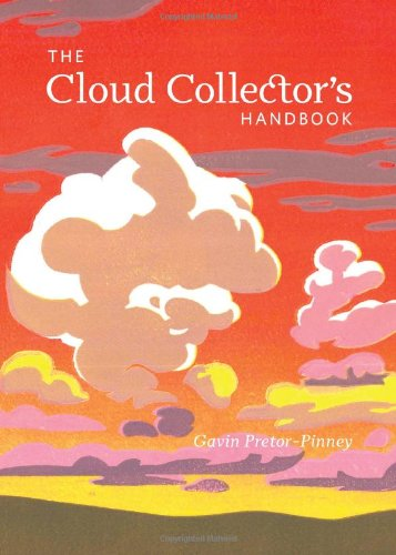 The Cloud Collector's Handbook von CHRONICLE BOOKS