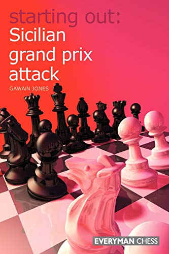 Sicilian Grand Prix Attack (Starting Out) von Everyman Chess