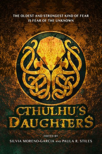 Cthulhu's Daughters: Stories of Lovecraftian Horror von Prime Books