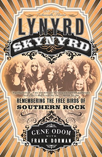 Lynyrd Skynyrd: Remembering the Free Birds of Southern Rock von Three Rivers Press