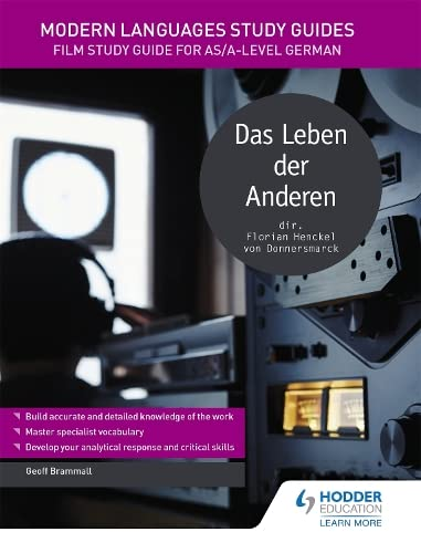 Modern Languages Study Guides: Das Leben der Anderen: Film Study Guide for AS/A-level German (Film and literature guides) von Hodder Education