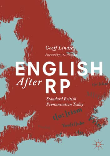 English After RP: Standard British Pronunciation Today von Palgrave Macmillan