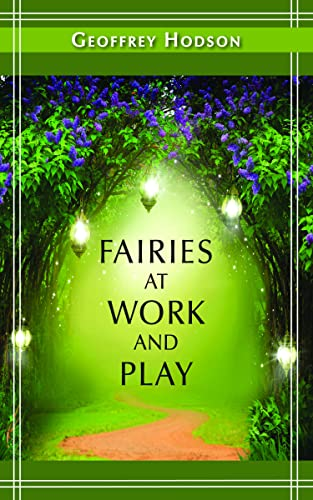 Fairies at Work and Play (Quest Books) von Brand: The Theological Publishing House