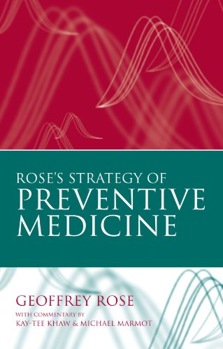 Rose's Strategy of Preventive Medicine