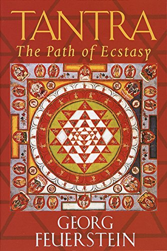 Tantra: Path of Ecstasy: The Path of Ecstacy