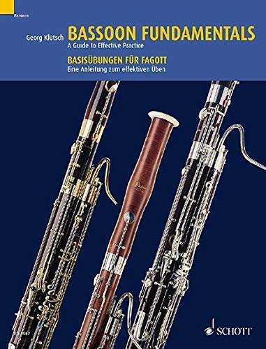 Bassoon Fundamentals: A Guide to Effective Practice. Fagott. von Schott Music, Mainz