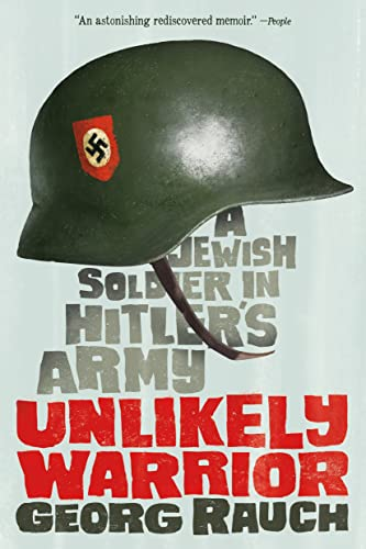 Unlikely Warrior: A Jewish Soldier in Hitler's Army von SQUARE FISH