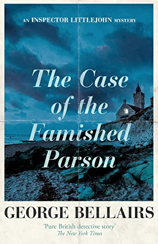 The Case of the Famished Parson (The Inspector Littlejohn Mysteries, Band 1) von Ipso Books