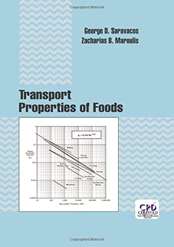 Transport Properties of Foods (Food Science and Technology) von CRC Press Inc