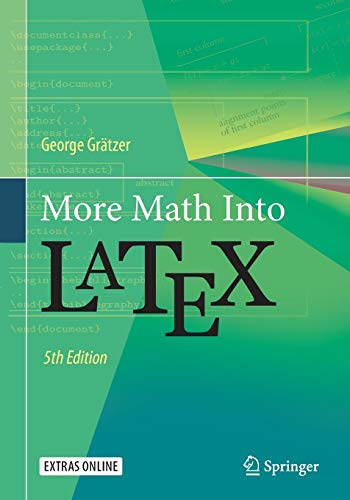 More Math Into LaTeX von Springer