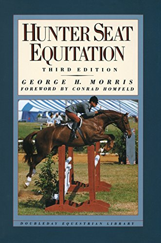 Hunter Seat Equitation: Third Edition von Doubleday