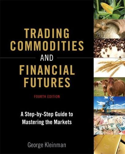Kleinman, G: Trading Commodities and Financial Futures von Prentice Hall