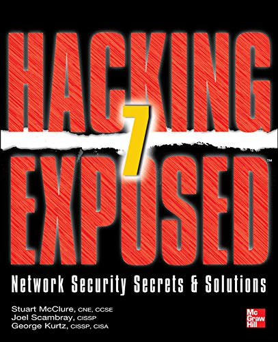Hacking Exposed 7: Network Security Secrets and Solutions (Hacking Exposed: Network Security Secrets & Solutions) von McGraw-Hill Education Ltd