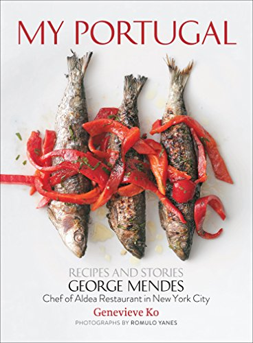 My Portugal: Recipes and Stories von Stewart, Tabori, & Chang