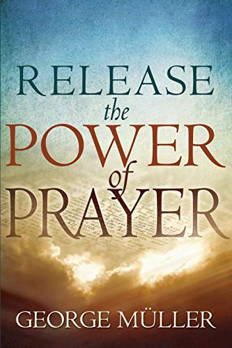 Release the Power of Prayer von Whitaker House