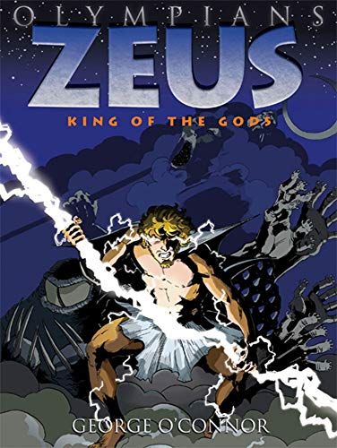 Zeus: King of the Gods (Olympians, Band 1) von Roaring Brook Press