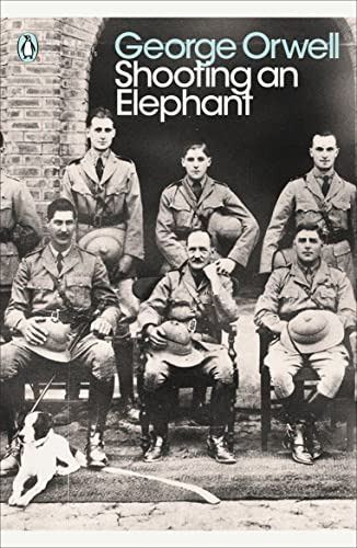Shooting an Elephant: And Other Essays (Penguin Modern Classics) von Penguin Books Ltd (UK)