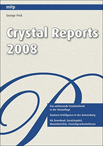 Crystal Reports 2008 (mitp Professional) von mitp