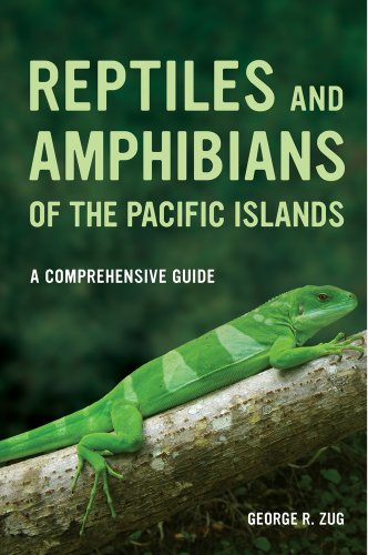 Zug, G: Reptiles and Amphibians of the Pacific Islands - A