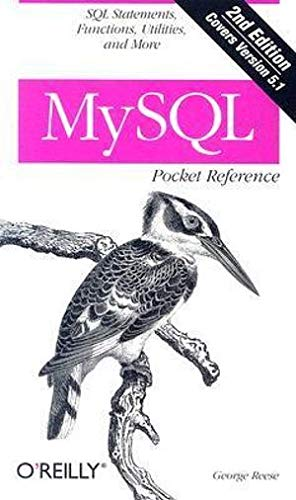 MySQL Pocket Reference: SQL Functions and Utilities (Pocket Reference (O'Reilly)) von O'Reilly & Associates