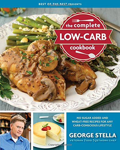 The Complete Low-Carb Cookbook von QUAIL RIDGE PR