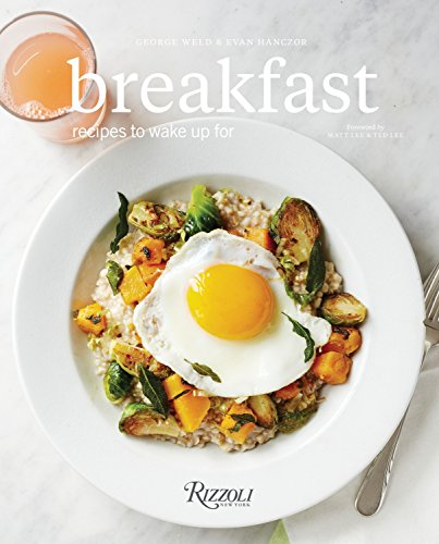 Breakfast: Recipes to Wake Up For von Rizzoli